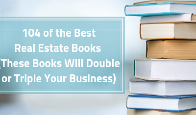 104 Of The Best Real Estate Books (These Books Will Double Or Triple Your Income)
